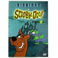 Bionicão & Scooby Doo